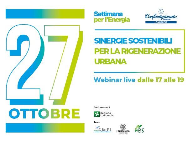 Settimana per l'energia 2021- Sinergie sostenibili per la rigenerazione urbana - Lecco 27/10 ore 17.00